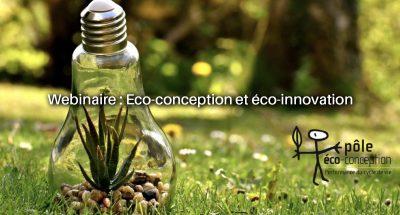 Webinaire Eco-conception et éco-innovation