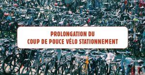 Prolongation du Coup de Pouce Vélo Stationnement